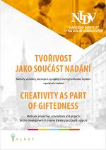 741c2b499 TVOŘIVOST JAKO SOUČÁST NADÁNÍ CREATIVITY AS PART OF GIFTEDNESS