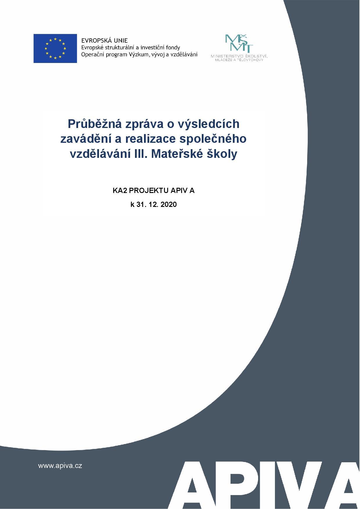 Průběžná zpráva o výsledcích zavádění a realizace společného vzdělávání III. Mateřské školy